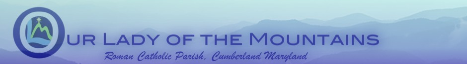 Our Lady of the Mountains Cumberland Maryland